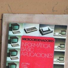 Libros de segunda mano: LIBRO MICROORDENADORES, INFORMÁTICA BASIC APLICACIONES, EDC. S. M. 1984. Lote 207275878