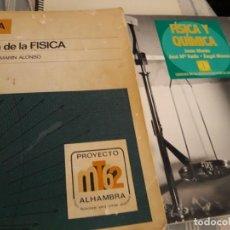 Libros de segunda mano: CERCA DE LA FÍSICA (ALHAMBRA) Y FÍSICA Y QUÍMICA 1 BACH (SANTILLANA). Lote 207291748
