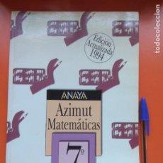 Libros de segunda mano: AZIMUT MATEMÁTICAS ANAYA 6° 1994. Lote 207294562