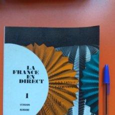 Libros de segunda mano: LA FRANCE EN DIRECT 1, HACHETTE, 1972. Lote 207295313