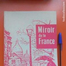 Libros de segunda mano: MIROIR DE LA FRANCE, MAGNOLD,. Lote 207305143