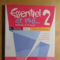 Livros em segunda mão: ESSENTIEL ET PLUS 2 - CAHIER D' EXERCICES - SANTILLANA - 2011. Lote 207592808