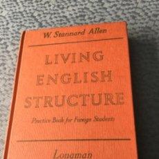 Libros de segunda mano: LIVING ENGLISH STRUCTURE - W. STANNARD ALLEN. SIN ESTRENAR. Lote 207829561