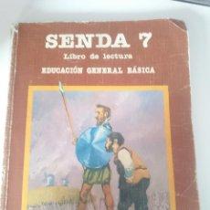 Libros de segunda mano: SENDA 7 LIBRO DE LECTURA - 7 EGB 1983 SANTILLANA. Lote 208155603
