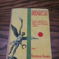 Libros de segunda mano: ANTIGUO LIBRO ESCOLAR PROGRESO, AÑO 1951, 229 PÁGINAS, LECTURAS HISTÓRICAS. Lote 209019033