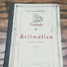 Libros de segunda mano: ANTIGUO LIBRO ESCOLAR TRATADO DE ARITMÉTICA ELEMENTAL PRIMER GRADO, AÑO 1948, 226 PÁGINAS. Lote 209111592