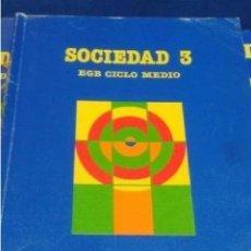 Libros de segunda mano: LIBRO EGB ---- CICLO MEDIO 1989 ED. SANTILLANA SOCIEDAD 3. Lote 209161956