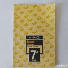 Libros de segunda mano: LIBRO ANAYA ESPORA, C. NATURALES 7º EGB,. Lote 209951961