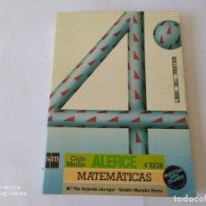 Libros de segunda mano: LIBRO MATEMATICAS, ALERCE, SM, 4º EGB,. Lote 209953266