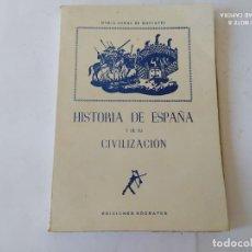 Libros de segunda mano: HISTORIA DE ESPAÑA Y SU CIVILIZACION 1966. Lote 209959831