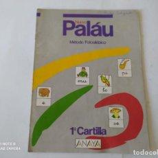 Libros de segunda mano: NUEVO PALÁU. MÉTODO FOTOSILÁBICO. 1ª CARTILLA. ANAYA. PARA APRENDER A LEER.. Lote 209964481