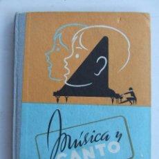Libros de segunda mano: MUSICA Y CANTO NOCIONES DE SOLFEO Y LECCION CORAL LIBRO PRIMERO EDELVIVES. Lote 210191400