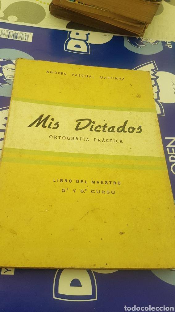 MIS DICTADOS ORTOGRAFÍA PRÁCTICA LIBRO DEL MAESTRO 5º Y 6º CURSO ANDRÉS PASCUAL (Libros de Segunda Mano - Libros de Texto )