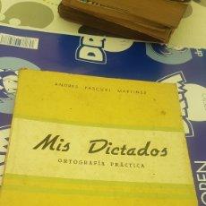 Libros de segunda mano: MIS DICTADOS ORTOGRAFÍA PRÁCTICA LIBRO DEL MAESTRO 5º Y 6º CURSO ANDRÉS PASCUAL. Lote 210194703