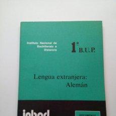 Libros de segunda mano: INBAD - LENGUA EXTRANJERA: ALEMÁN - BUP 1º CURSO. Lote 210216320