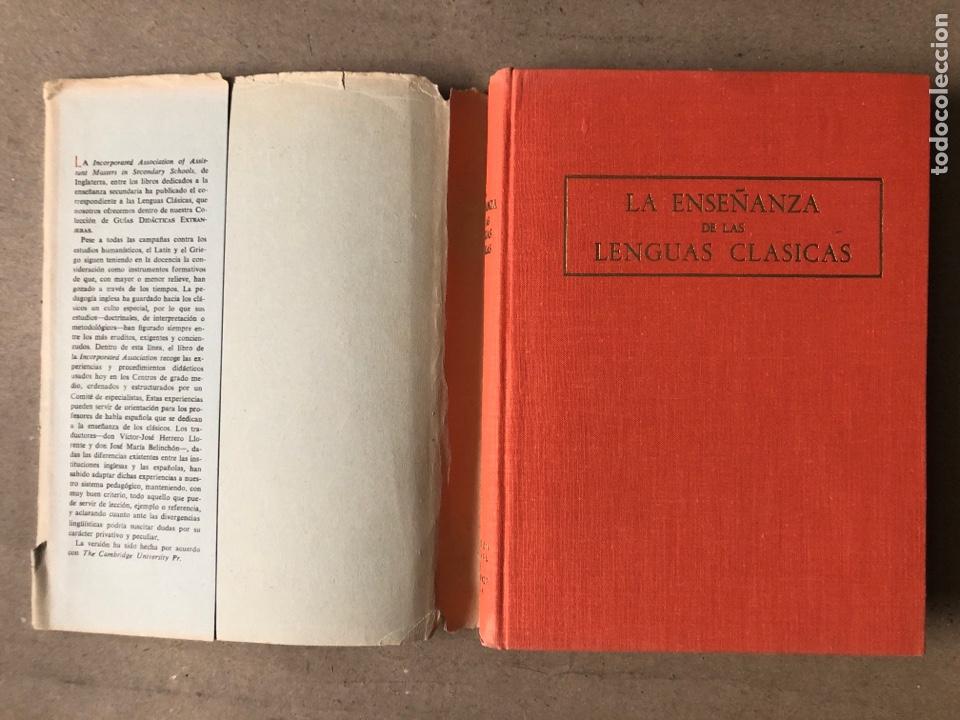 Libros de segunda mano: LA ENSEÑANZA DE LAS LENGUAS CLÁSICAS. MINISTERIO DE EDUCACIÓN NACIONAL 1963. GUÍAS DIDÁCTICAS - Foto 2 - 210216342