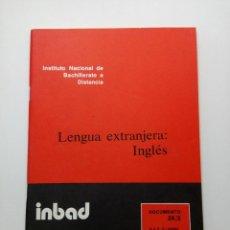 Libros de segunda mano: INBAD - LENGUA EXTRANJERA - INGLÉS - BUP 2º CURSO. Lote 210216898