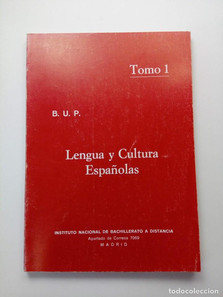 LENGUA Y CULTURA ESPAÑOLAS - BUP - TOMO 1 (Libros de Segunda Mano - Libros de Texto )