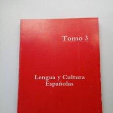 Libros de segunda mano: LENGUA Y CULTURA ESPAÑOLAS - BUP - TOMO 3. Lote 210217397