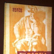 Libros de segunda mano: FILOSOFÍA 6º BACHILLERATO POR VARIOS AUTORES DE EDICIONES EDELVIVES EN ZARAGOZA 1967. Lote 210462665