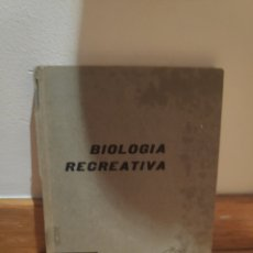 Libros de segunda mano: BIOLOGÍA RECREATIVA. Lote 210576862