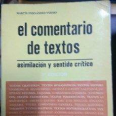 Libros de segunda mano: EL COMENTARIO DE TEXTOS: ASIMILACIÓN Y SENTIDO CRÍTICO - MARTÍN FERNÁNDEZ VIZOSO. Lote 210604252