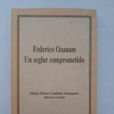 Livros em segunda mão: FEDERICO OZANAM/ UN SEGLAR COMPROMETIDO/ EDITORIAL LA MILAGROSA ,2°ED.1997. Lote 210717792