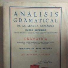 Libros de segunda mano: ANÁLISIS GRAMATICAL - LUIS MIRANDA PODADERA - 1940. Lote 240039015