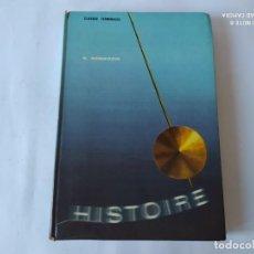 Libros de segunda mano: LIBRO HISTOIRE, A BONIFACIO. 1962. Lote 212008828