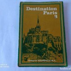 Libros de segunda mano: DESTINATION PARIS, 3 BACHILLERATO. Lote 212013192