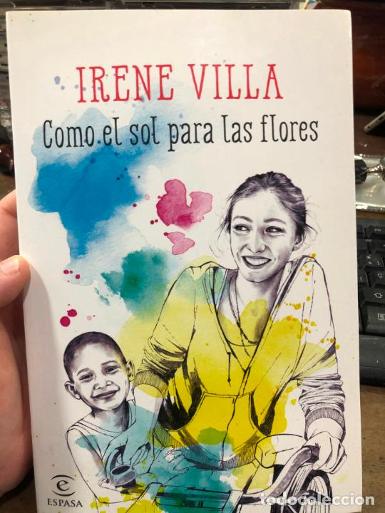 Libro Irene Villa Como El Sol Para Las Flores Buy Textbooks At Todocoleccion 212093515