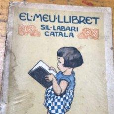Libros de segunda mano: EL MEU LLIBRET SIL.LABARI. Lote 212108437