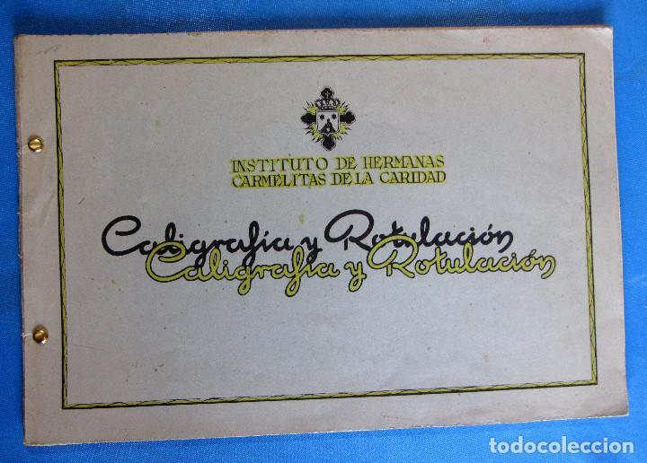 CALIGRAFÍA Y ROTULACIÓN. INSTITUTO DE HERMANAS CARMELITAS DE LA CARIDAD, S/F. (Libros de Segunda Mano - Libros de Texto )