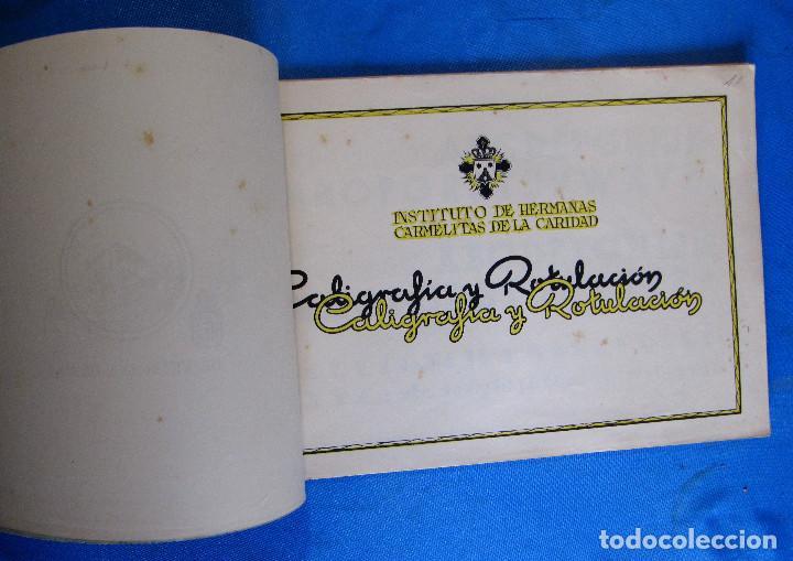 Libros de segunda mano: CALIGRAFÍA Y ROTULACIÓN. INSTITUTO DE HERMANAS CARMELITAS DE LA CARIDAD, S/F. - Foto 3 - 213142102