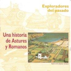 Libros de segunda mano: EXPLORADORES DEL PASADO. UNA HISTORIA DE ASTURES Y ROMANOS. Lote 213434185
