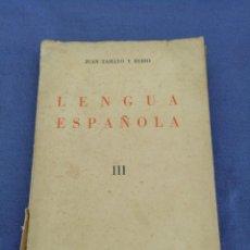 Libros de segunda mano: LENGUA ESPAÑOLA III. JUAN TAMAYO Y RUBIO. EDITORIAL SUMMA. AÑO 1946. Lote 214008755