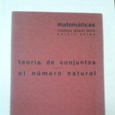 Libros de segunda mano: TEORIA DE CONJUNTOS. EL NUMERO NATURAL. QUINTO CURSO. BARREIRO-RUBIO. Lote 214135720