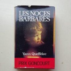 Libros de segunda mano: LES NOCES BARBARES. Lote 214444148