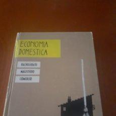 Libros de segunda mano: LIBRO ECONOMIA DOMESTICA SEXTO DE BACHILER AÑOS 60 SEXTA EDICION. Lote 214978793