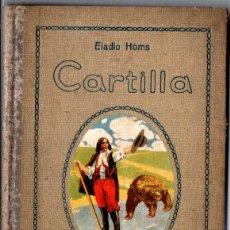 Libros de segunda mano: ELADIO HOMS : CARTILLA (SEIX BARRAL. 1940). Lote 215054630