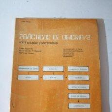 Libros de segunda mano: PRÁCTICAS DE OFICINA /2. ADMINISTRACIÓN Y SECRETARIADO. JAIME MOIX.. Lote 215125585