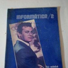 Libros de segunda mano: INFORMÁTICA/2 FP. BRUÑO-EDEVÉ.. Lote 215125673