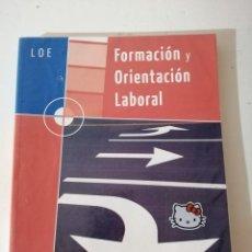 Libros de segunda mano: FORMACIÓN Y ORIENTACIÓN LABORAL. MACMILLAN PROFESIONAL.. Lote 215126333