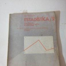 Libros de segunda mano: ESTADÍSTICA FP 1-2. JOSÉ MARÍA OLIVES.. Lote 215126546