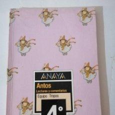 Libros de segunda mano: LECTURAS Y COMENTARIOS. 4 EGB. ANAYA. EQUIPO TROPOS.. Lote 215127823