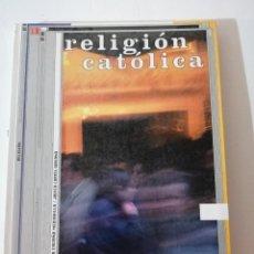 Libros de segunda mano: RELIGIÓN CATÓLICA. BACHILLERATO.. Lote 215127901