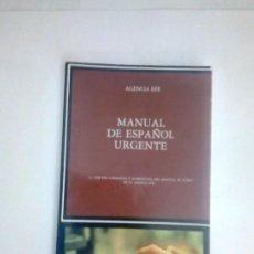 Libros de segunda mano: MANUAL DE ESPAÑOL URGENTE. Lote 215244625