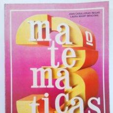 Libros de segunda mano: MATEMÁTICAS 3º EGB - JUAN CASULLERAS REGAS, LAURA MASIP BRACONS - ANAYA. Lote 215265852