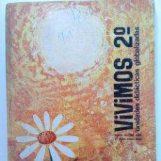 Libros de segunda mano: VIVIMOS 2º - UNIDADES DIDÁCTICAS GLOBALIZADAS - ALBERTO DEL POZO PARDO, Mª CORONA ANDRÉS MUÑOZ. Lote 215266253