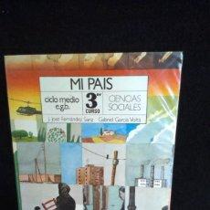 Libros de segunda mano: MI PAIS - CIENCIAS SOCIALES 3º EGB SM. Lote 215648185